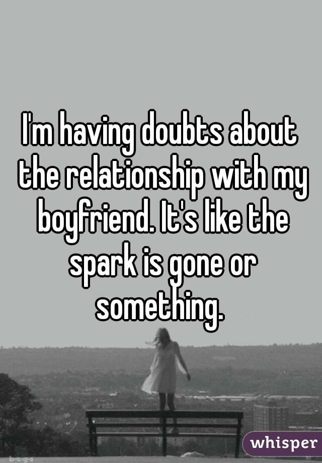 Doubting your relationship