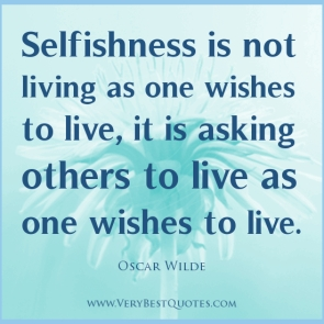 selfishness-quotes